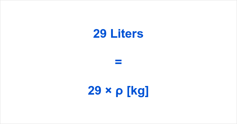 29 Liters In Kg To