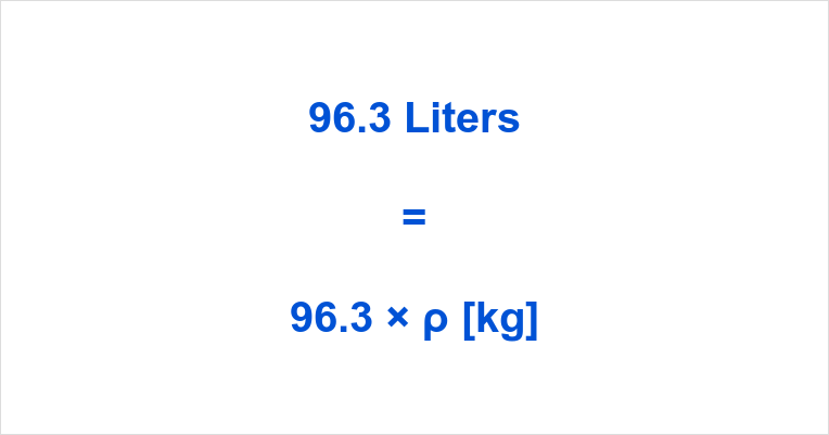 96.3 Liters in Kg